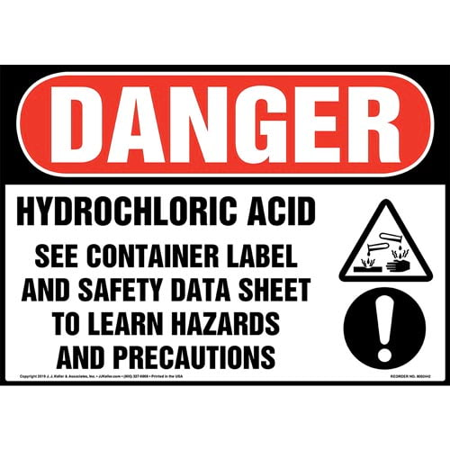 Danger: Hydrochloric Acid, See Container Label And Safety Data Sheet Sign with Icons - OSHA (015340)