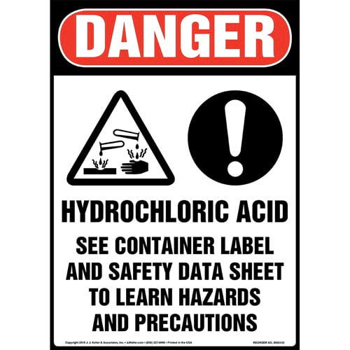 Danger: Hydrochloric Acid, See Container Label And Safety Data Sheet Sign with Icons - OSHA, Long Format (015341)