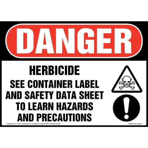 Danger: Herbicide, See Container Label And Safety Data Sheet Sign with Icons - OSHA (015348)
