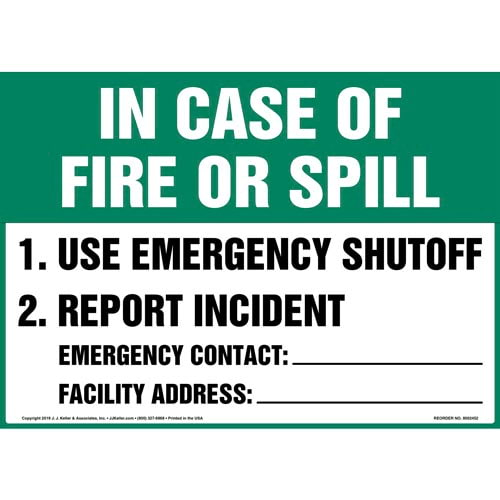In Case Of Fire Or Spill Sign - OSHA (015350)