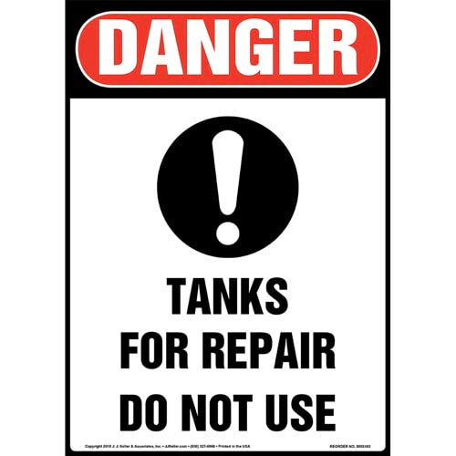 Danger: Tanks For Repair, Do Not Use Sign with Icon - OSHA, Long Format (015361)
