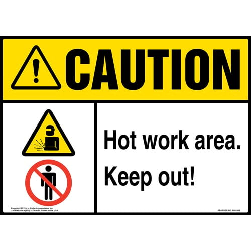Caution: Hot Work Area, Keep Out Sign with Icons - ANSI (015367)