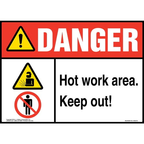 Danger: Hot Work Area, Keep Out Sign with Icons - ANSI (015371)