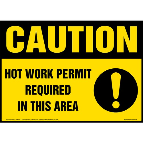 Caution: Hot Work Permit Required In This Area Sign with Icons - OSHA (015377)