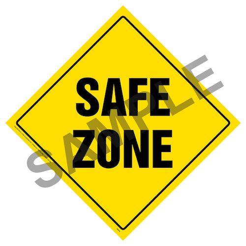 Safe Zone Sign (015383)