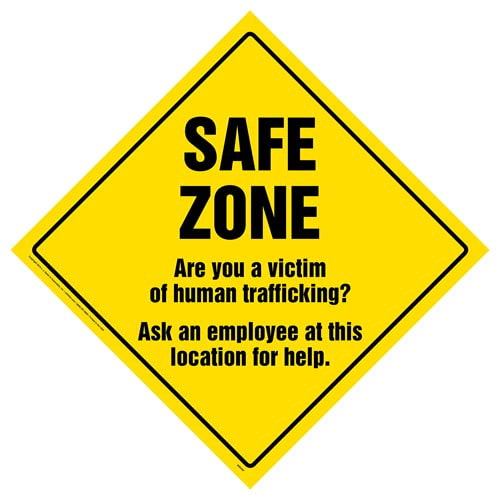 Safe Zone, Are You A Victim Of Human Trafficking Sign (015385)
