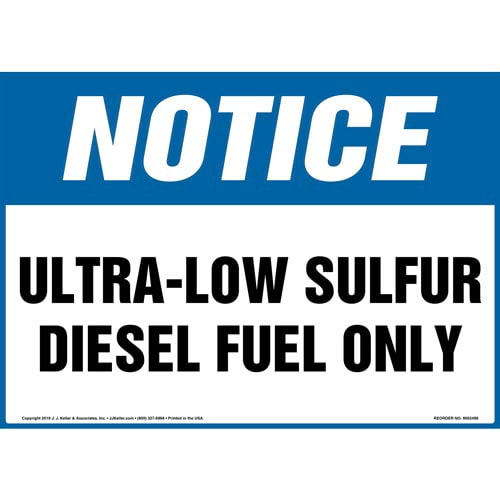 Notice: Ultra-Low Sulfur Diesel Fuel Only Sign - OSHA (015501)