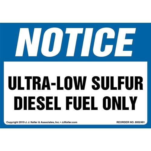 Notice: Ultra-Low Sulfur Diesel Fuel Only Label - OSHA (015503)