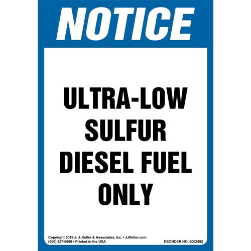 Notice: Ultra-Low Sulfur Diesel Fuel Only Label - OSHA, Long Format (015504)