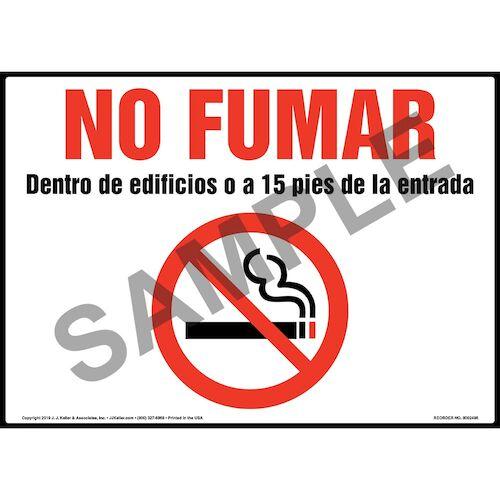 No Fumar Dentro De Edificios O A 15 Pies De La Entrada Sign with Icon (015444)