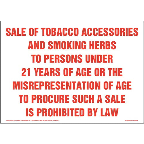 Sale Of Tobacco Accessories And Smoking Herbs To Persons Under 21 Years Of Age Prohibited Sign (015445)