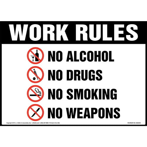 Work Rules, No Alcohol, No Drugs, No Smoking, No Weapons Sign with Icons - OSHA (015454)