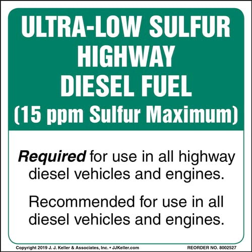 Ultra-Low Sulfur Highway Diesel Fuel Label (015519)