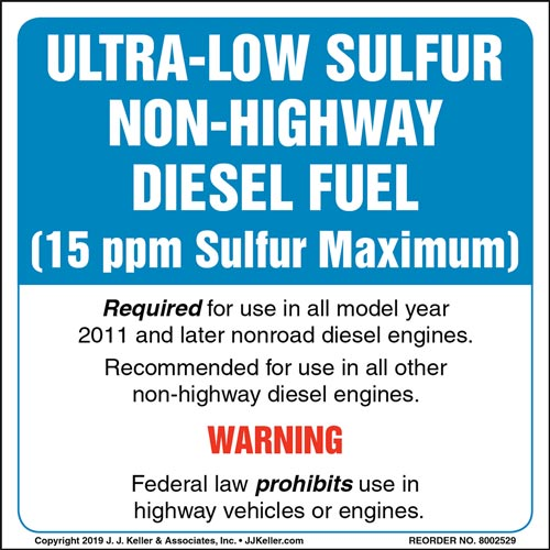 Ultra-Low Sulfur Non-Highway Diesel Fuel Label (015521)