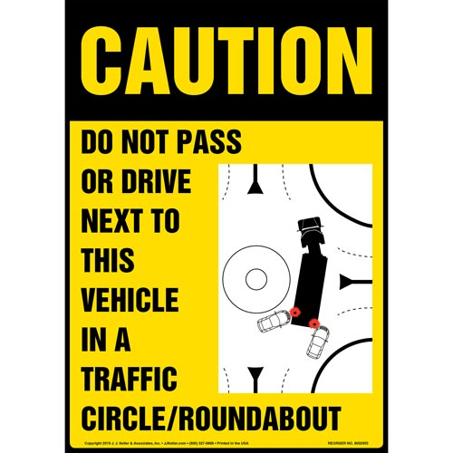 Caution: Do Not Pass Or Drive Next To This Vehicle In A Traffic Circle / Roundabout Sign with Icon - OSHA, Long Format (015885)