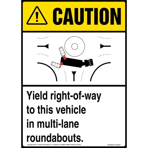 Caution: Yield Right-Of-Way To This Vehicle In Multi-Lane Roundabouts Sign with Icon - ANSI, Long Format (015887)