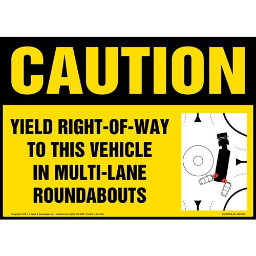 Caution: Yield Right-Of-Way To This Vehicle In Multi-Lane Roundabouts Sign with Icon - OSHA (015888)