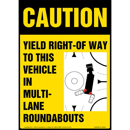 Caution: Yield Right-Of-Way To This Vehicle In Multi-Lane Roundabouts Sign with Icon - OSHA, Long Format (015889)