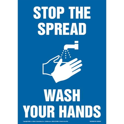 Stop The Spread Wash Your Hands Sign (017222)