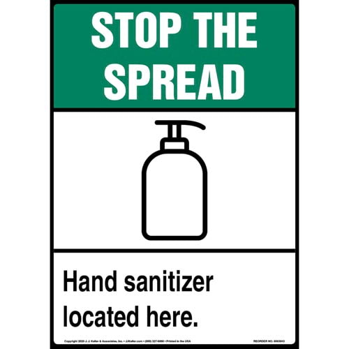 Stop The Spread Hand Sanitizer Located Here Sign (017227)