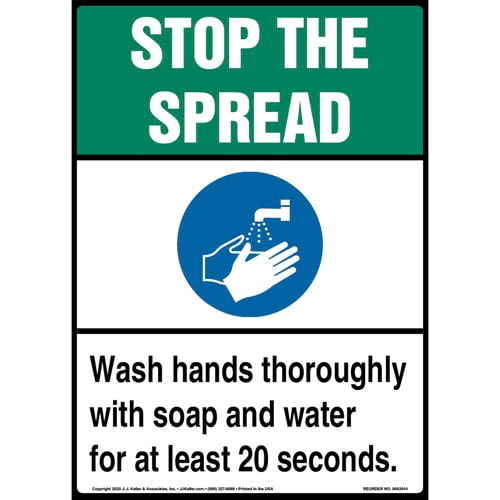 Stop The Spread Wash Hands Thoroughly With Soap and Water For at Least 20 Seconds Sign (017228)