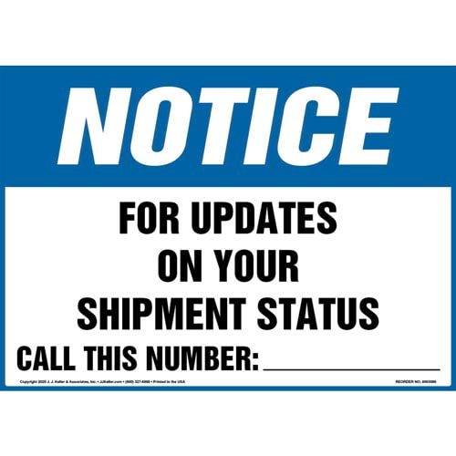 Notice: For Updates On Your Shipment Status Call This Number Sign - OSHA (017258)