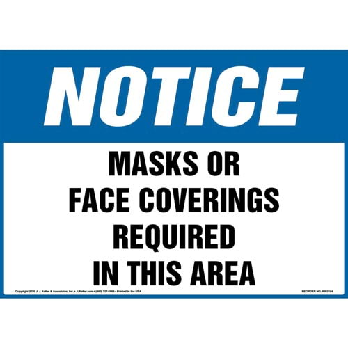 Notice: Masks Or Face Coverings Required In This Area Sign OSHA (017266)