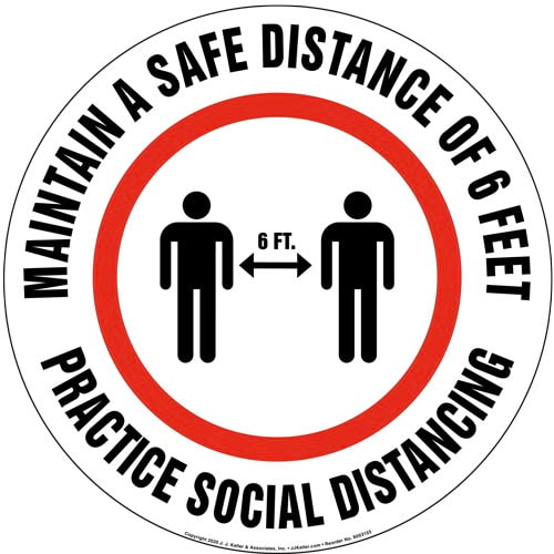Maintain A Safe Distance Of 6 Feet; Practice Social Distancing Floor Decal (017381)