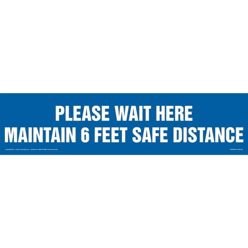 Please Wait Here; Maintain 6 Feet Safe Distance Floor Decal (017383)