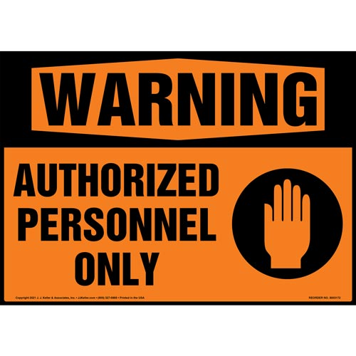 Warning: Authorized Personnel Only Sign with Symbol - ANSI 1998 (018297)