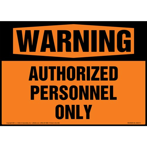 Warning: Authorized Personnel Only Sign - ANSI 1998 (018298)