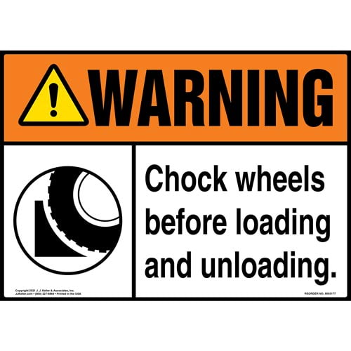 Warning: Chock Wheels Before Loading and Unloading Sign with Symbol - ANSI (018302)