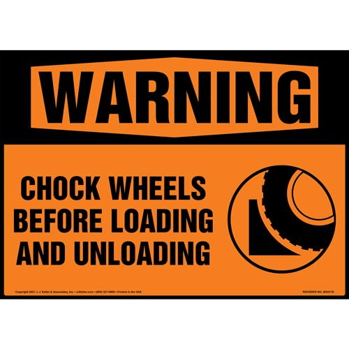 Warning: Chock Wheels Before Loading and Unloading Sign with Symbol - ANSI 1998 (018303)