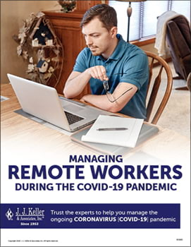 Managing Remote Workers During the COVID-19 Pandemic