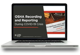 OSHA Recording & Reporting During COVID-19 Crisis Webcast