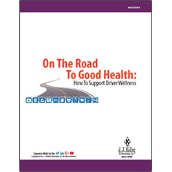 On The Road To Good Health: How To Support Driver Wellness - Free Whitepaper
