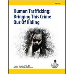 Human Trafficking: Bringing This Crime Out of Hiding - Free Whitepaper