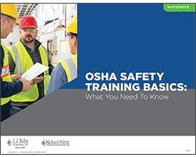 OSHA Safety Training Basics: What You Need To Know - Free Whitepaper