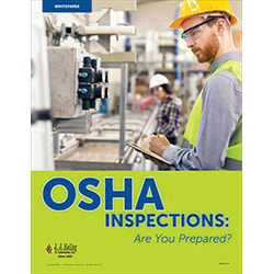 OSHA Inspections: Are You Prepared?