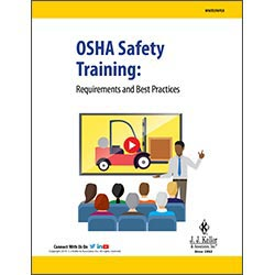 OSHA Safety Training:  Requirements and Best Practices - Free Whitepaper