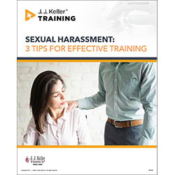 Sexual Harassment: 3 Tips for Effective Training - Free Whitepaper