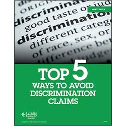 Top Five Ways to Avoid Discrimination Claims - Free Whitepaper