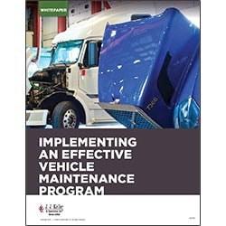 Implementing an Effective Vehicle Maintenance Program - Free Whitepaper