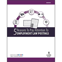 5 Reasons To Pay Attention To Employment Law Postings