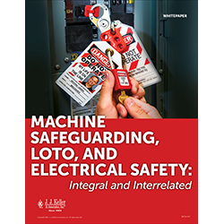 Machine safeguarding, LOTO, and electrical safety: Integral and Interrelated