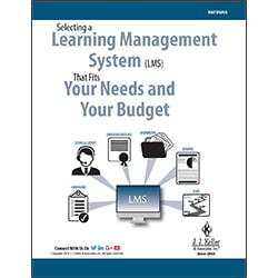 Selecting a Learning Management System That Fits Your Needs and Your Budget - Free Whitepaper